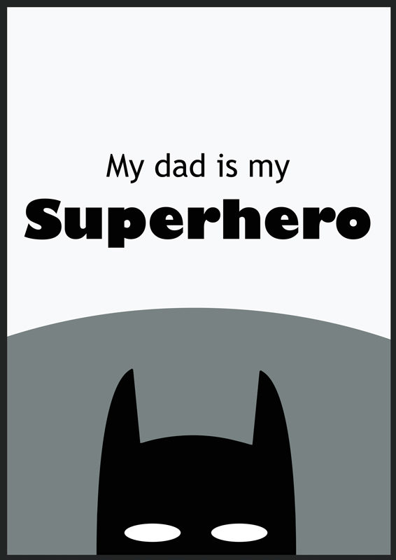 My dad is my superhero barnprint, poster, affisch, tavla