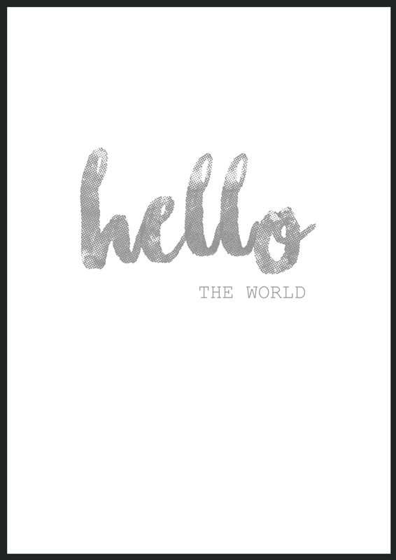 Hello the world print, poster, affisch, tavla